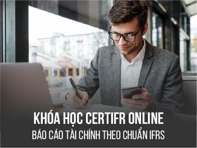 Khóa học CertIFR Online - Lập BCTC theo chuẩn IFRS